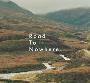 Road To Nowhere, A film by Tomas Hein.